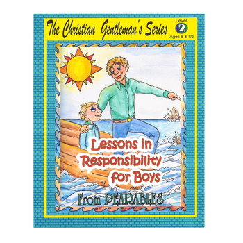 Lessons In Responsibility for Boys Book 2