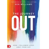 Pre-buy, The Journey Out: How I Followed Jesus Away from Gay, by Ken Williams, Paperback