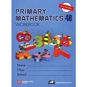 Singapore Math, Primary Math Workbook 4B, U.S. Edition, Paperback, 128 Pages, Grades 4-5