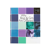 Why Boys & Girls Are Different: For Boys Ages 4-6 and Parents, by Carol Greene & Michelle Dorenkamp