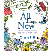 All Things New: 365 Day Devotional, by Cherie Hill