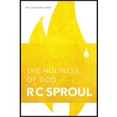 The Holiness of God, by R. C. Sproul
