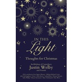 In This Light: Thoughts for Christmas, by Justin Welby, Hardcover