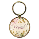 Christian Art Gifts, I Love That Youre My Mom Keyring, Gold-tone, 1 inch