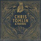 Chris Tomlin & Friends, by Chris Tomlin, CD