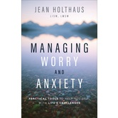 Managing Worry and Anxiety, by Jean Holthaus, Paperback