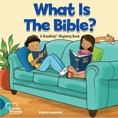 What Is The Bible, Precious Blessings Series, by RoseKidz & Rose Publishing, Hardcover
