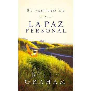 El Secreto de la Paz Personal/The Key to Personal Peace