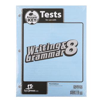 BJU Press, Writing & Grammar 8 Tests Answer Key (3rd Edition)