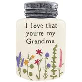 Blossom Bucket, I Love That You're My Grandma Jar Figurine, Resin, Cream, 4 x 2 1/2 x 3/4 inches