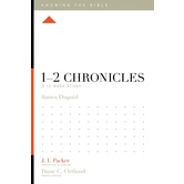 1 and 2 Chronicles: A 12-Week Study, Knowing the Bible Series, by James Duguid, Paperback