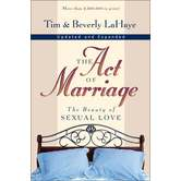 The Act of Marriage: The Beauty of Sexual Love, by Tim LaHaye and Beverly LaHaye, Paperback