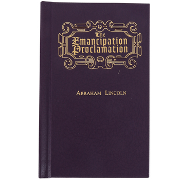 Little Books of Wisdom, The Emancipation Proclamation by Abraham Lincoln, Hard Cover, 28 Pages, Grades 7-Adult