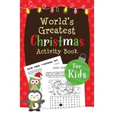 The World's Greatest Christmas Activity Book for Kids, by Ken Save, Paperback