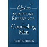 Quick Scripture Refrence For Counseling Men