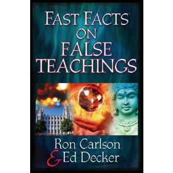 Fast Facts on False Teachings, by Ron Carlson and Ed Decker, Paperback