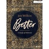 Better: A Study of Hebrews, by Jen Wilkin, Paperback