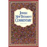 Jewish New Testament Commentary: A Companion Volume to the Jewish New Testament