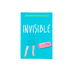 Invisible: How You Feel Is Not Who You Are, by Jennifer Rothschild