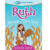 Ruth: Becoming a Girl of Loyalty, True Girl Bible Studies, by Dannah Gresh, Paperback