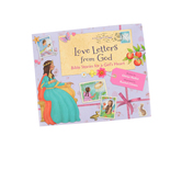 Bible Stories for a Girl's Heart, Love Letters From God Series, by Glenys Nellist and Rachel Clowes