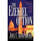 The Ezekiel Option, The Last Jihad Series, Book 3, by Joel C. Rosenberg, Paperback