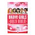 ICB Brave Girls Devotional Bible, Hardcover