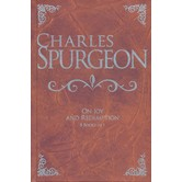 Charles Spurgeon on Joy and Redemption, 8 Books in 1, by Charles Spurgeon