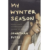 My Wynter Season: Seeing Gods Faithfulness in the Shadow of Grief, by Jonathan Pitts, Paperback