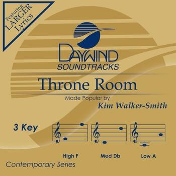 Throne Room, Accompaniment Track, As Made Popular by Kim Walker-Smith, CD