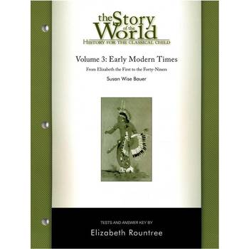 The Story of the World Volume 3: Early Modern Times Tests