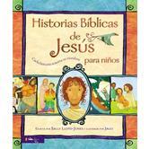 Historias Biblicas De Jesus Para Ninos: Cada Historia Susurra Su Nombre, by Sally Lloyd-Jones