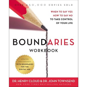 Boundaries Workbook, by Henry Cloud and John Townsend