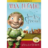 You Are Special: A Story About Self-Worth, by Max Lucado, DVD