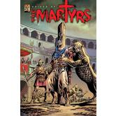 Voices of the Martyrs: A.D. 34 - A.D. 203, by Kingstone Media, Graphic Novel