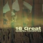 16 Great Gospel Favorites, by Various Artists, CD