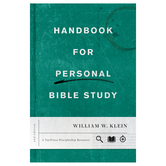 Handbook for Personal Bible Study, by William W. Klein, Paperback