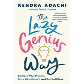 The Lazy Genius Way, by Kendra Adachi, Hardcover