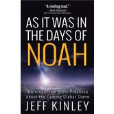 As It Was in the Days of Noah, by Jeff Kinley