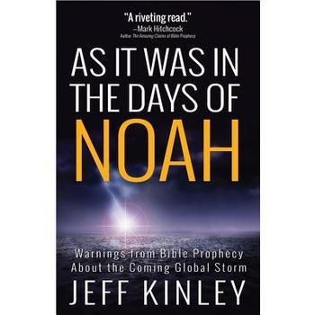 As It Was in the Days of Noah, by Jeff Kinley
