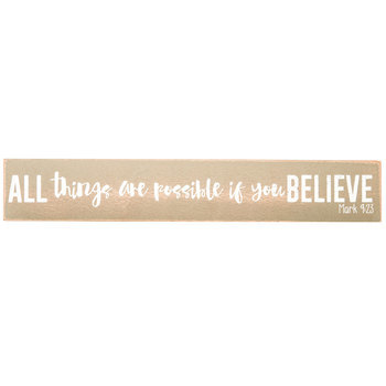 All Things Are Possible Plaque, Taupe and White, 11 3/4 x 2 x 1 1/2 inches