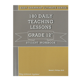 Easy Grammar Ultimate Series 180 Daily Teaching Lessons Grade 12 Student