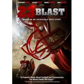 23 Blast: Based On An Incredible True Story, DVD
