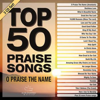 Top 50 Praise Songs: O Praise The Name, by Maranatha! Music, 3 CD Set
