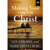 Making Your Case For Christ Video Study, by Lee Strobel and Mark Mittelberg, DVD