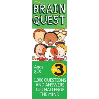Brain Quest Grade 3: 1000 Questions and Answers to Challenge the Mind