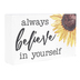 Believe In Yourself Block Decor, White, Yellow, Black, 5 x 3 x 1 inches
