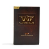 The Tony Evans Bible Commentary: Advancing God's Kingdom Agenda, by Tony Evans, Hardcover