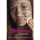 Unashamed: Overcoming the Sins No Girl Wants to Talk About, by Jessie Minassian