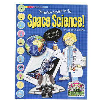 The Science Alliance, Steven Soars Into Space Science, Reproducible Paperback, 32 Pages, Grades 3-8